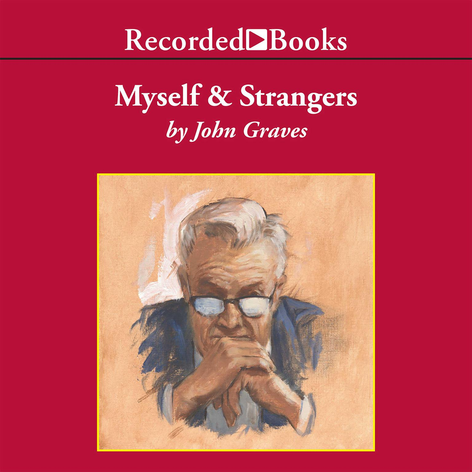 Printable Myself and Strangers: A Memoir of Apprenticeship Audiobook Cover Art