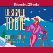 Designed to Die Audiobook, by Chloe Green
