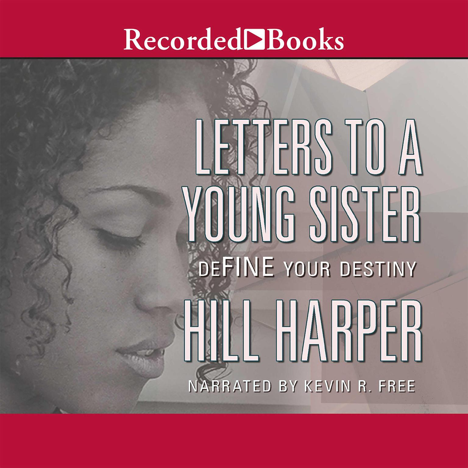 Printable Letters to a Young Sister: Define Your Destiny Audiobook Cover Art