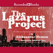 The Lazarus Project, by Aleksandar Hemon