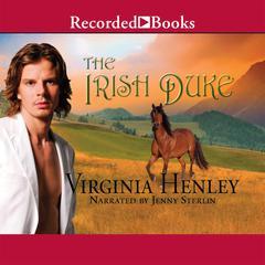 The Irish Duke Audiobook, by Virginia Henley
