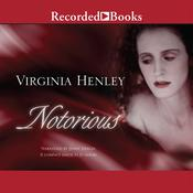 Notorious, by Virginia Henley