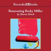 Renovating Becky Miller Audiobook, by Sharon Hinck