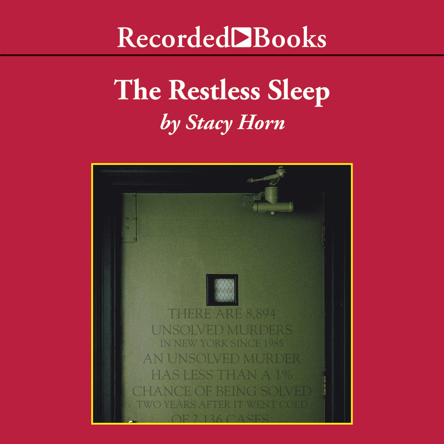 Printable The Restless Sleep: Inside New York City's Cold Case Squad Audiobook Cover Art