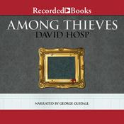Among Thieves Audiobook, by David Hosp