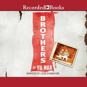Brothers Audiobook, by Yu Hua