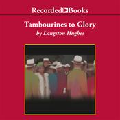 Tambourines to Glory Audiobook, by Langston Hughes