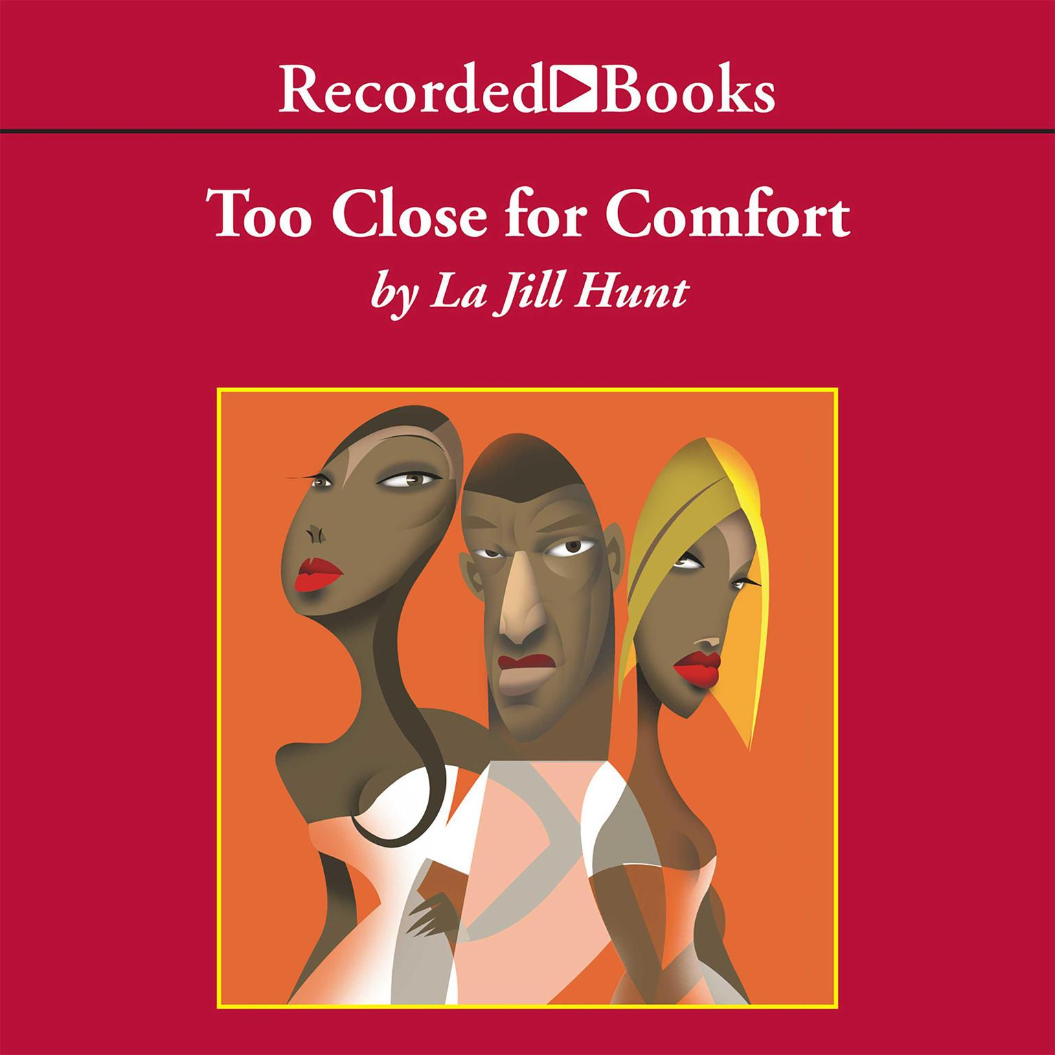 Printable Too Close for Comfort Audiobook Cover Art