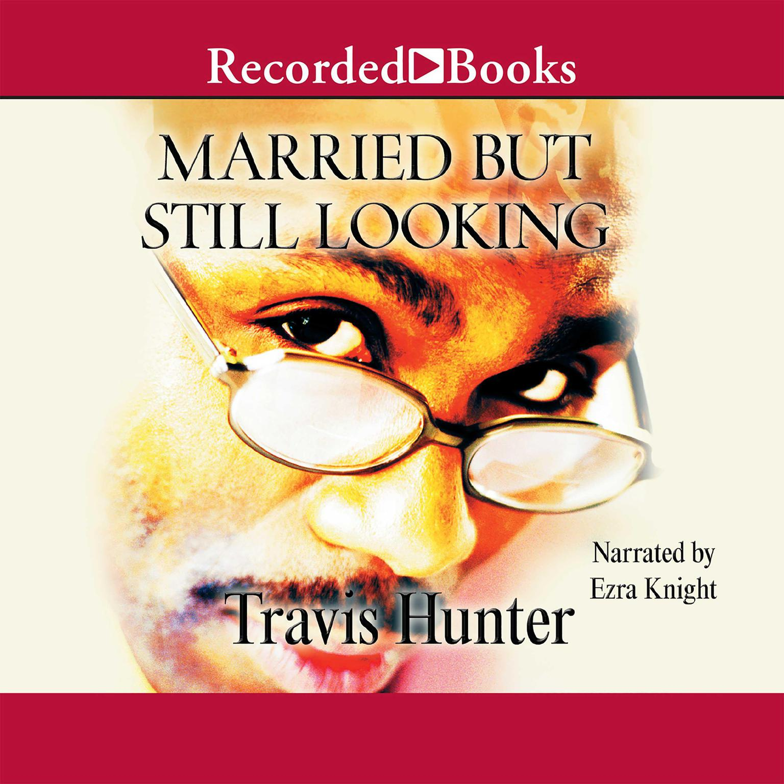 Printable Married but Still Looking Audiobook Cover Art