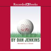 Slim and None Audiobook, by Dan Jenkins