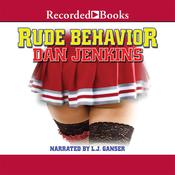 Rude Behavior Audiobook, by Dan Jenkins