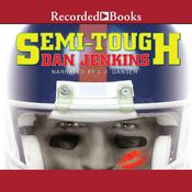 Semi-Tough Audiobook, by Dan Jenkins