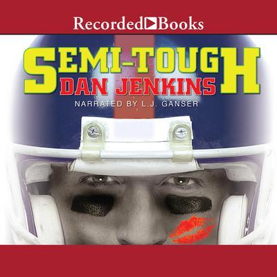 Semi-Tough Audiobook, by Dan Jenkins