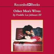Other Men's Wives, by Freddie Lee Johnson
