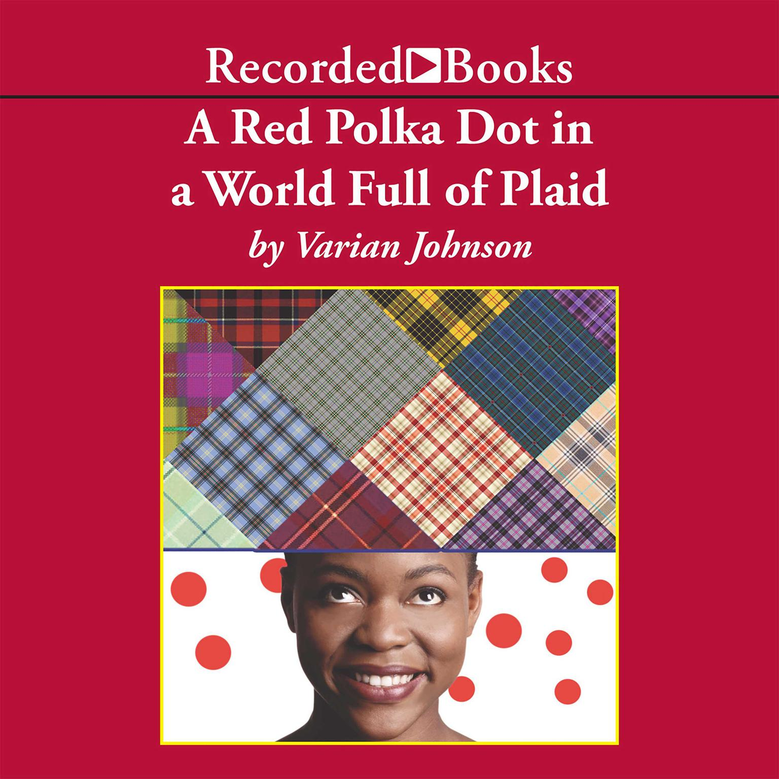 Printable A Red Polka Dot in a World Full of Plaid Audiobook Cover Art