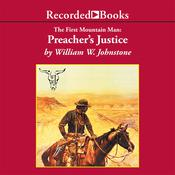 Preacher's Justice, by William W. Johnstone