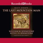 The Last Mountain Man, by William W. Johnstone