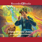 Enchanted Glass Audiobook, by Diana Wynne Jones