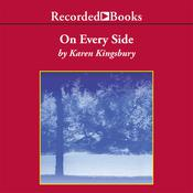 On Every Side Audiobook, by Karen Kingsbury