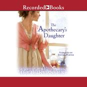 The Apothecary's Daughter Audiobook, by Julie Klassen