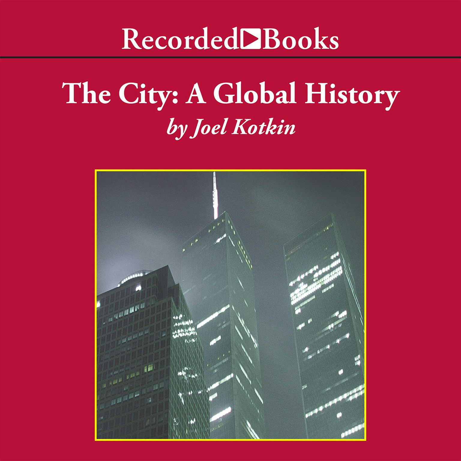 Printable The City: A Global History Audiobook Cover Art