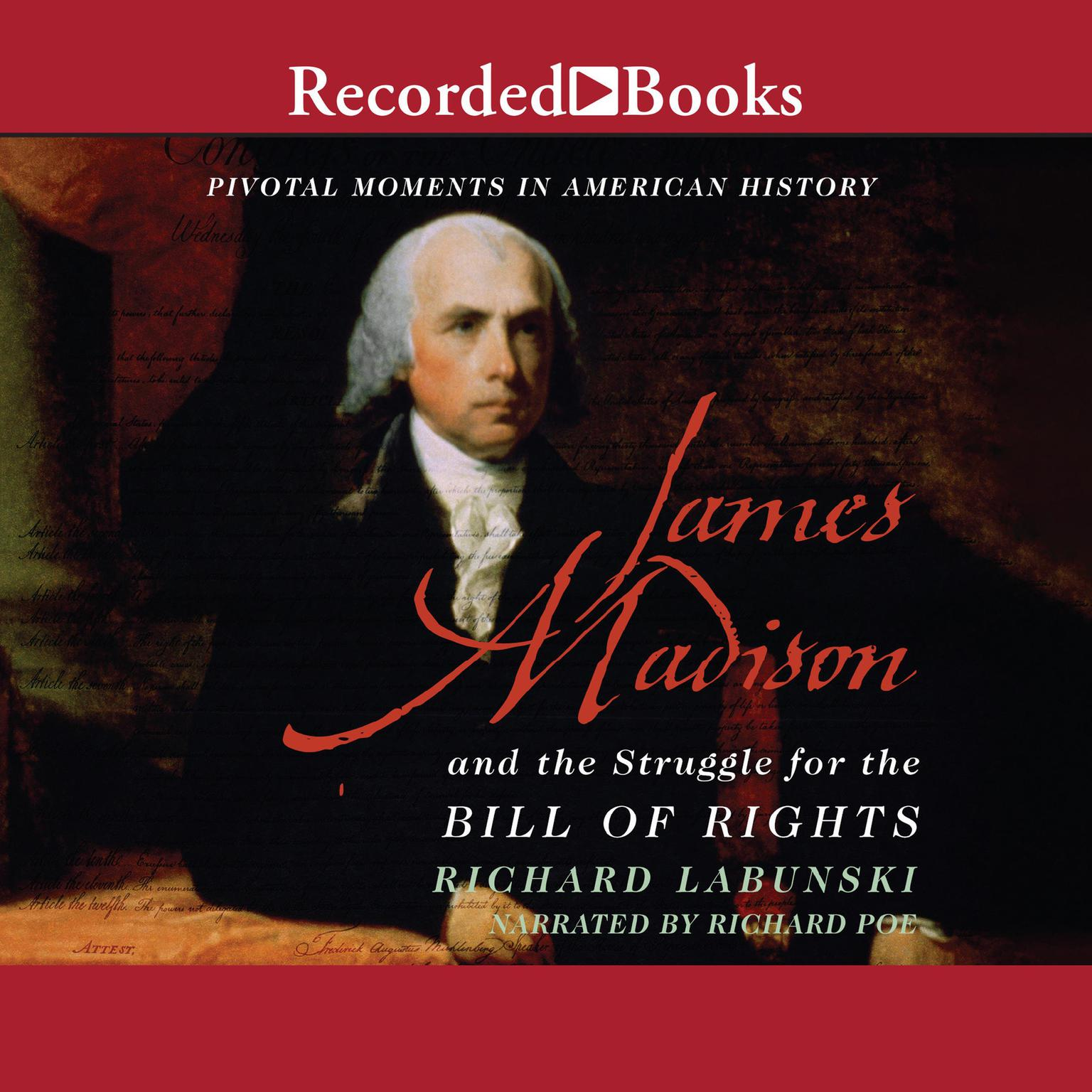 Printable James Madison and the Struggle for the Bill of Rights Audiobook Cover Art