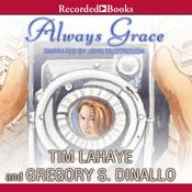 Always Grace Audiobook, by Greg Dinallo, Tim LaHaye
