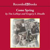 Come Spring Audiobook, by Tim LaHaye