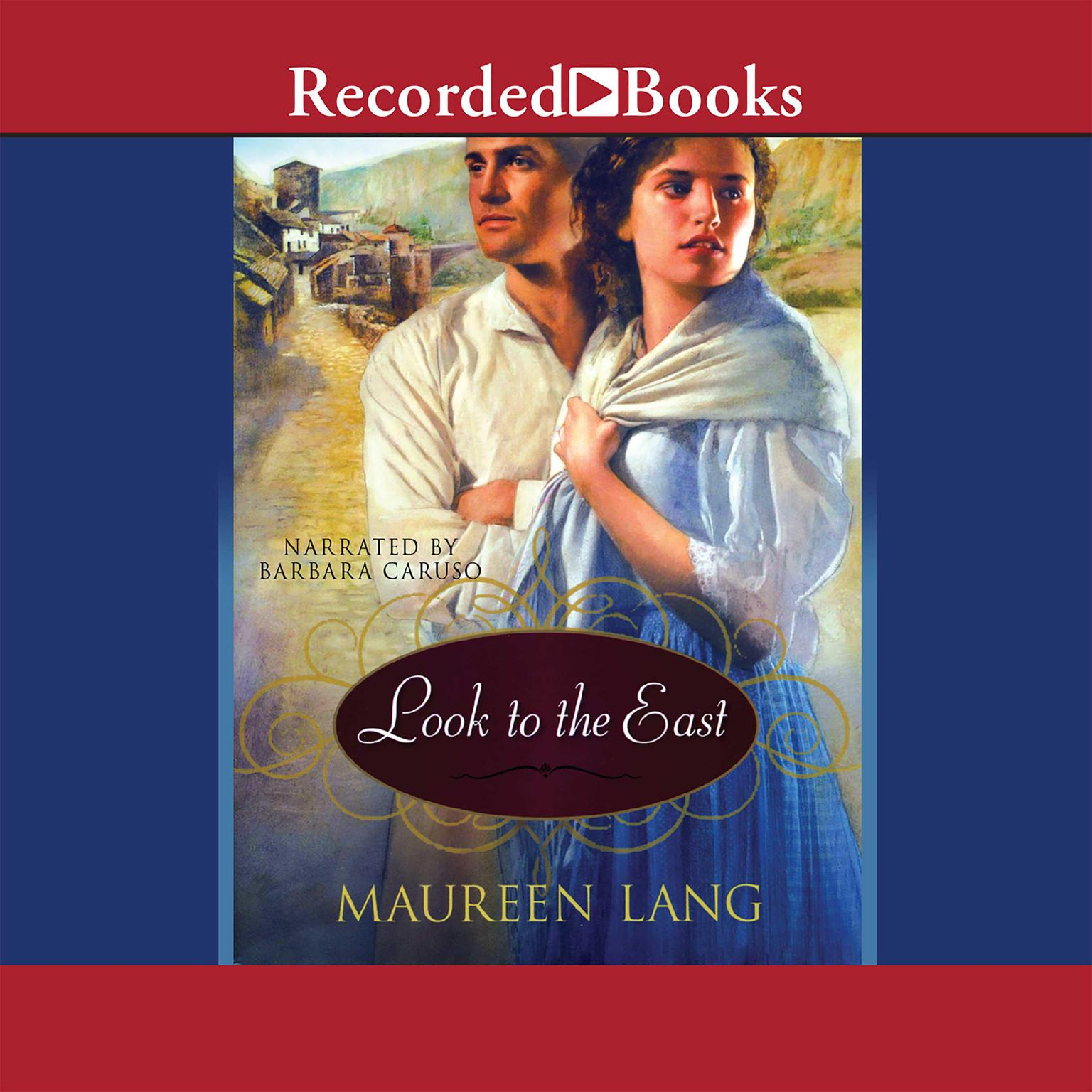 Printable Look to the East Audiobook Cover Art