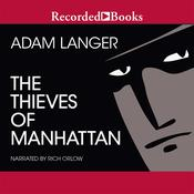The Thieves of Manhattan, by Adam Langer