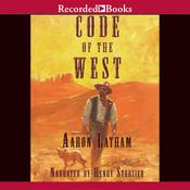 Code of the West, by Aaron Latham