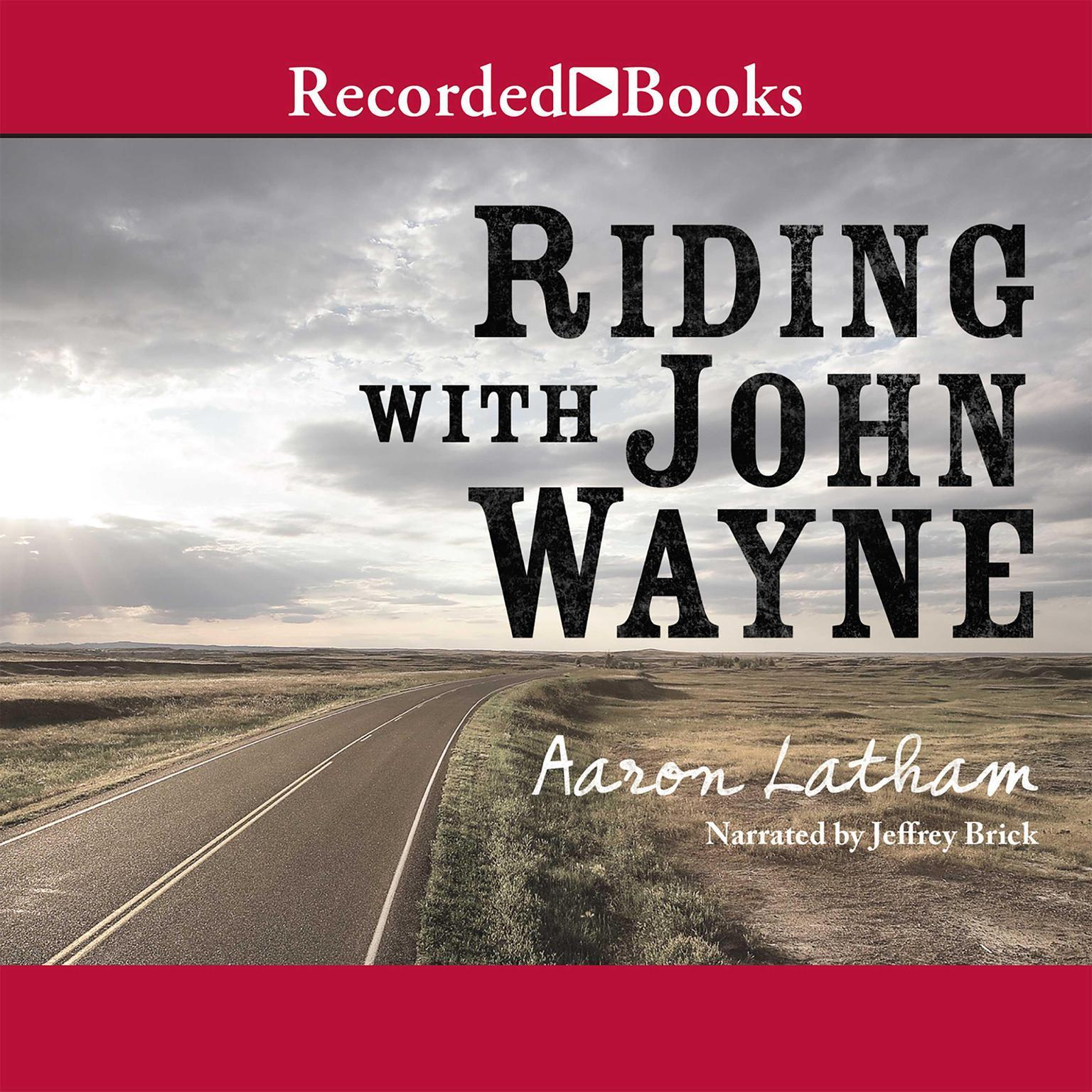 Printable Riding with John Wayne Audiobook Cover Art