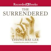 The Surrendered, by Chang-Rae Lee