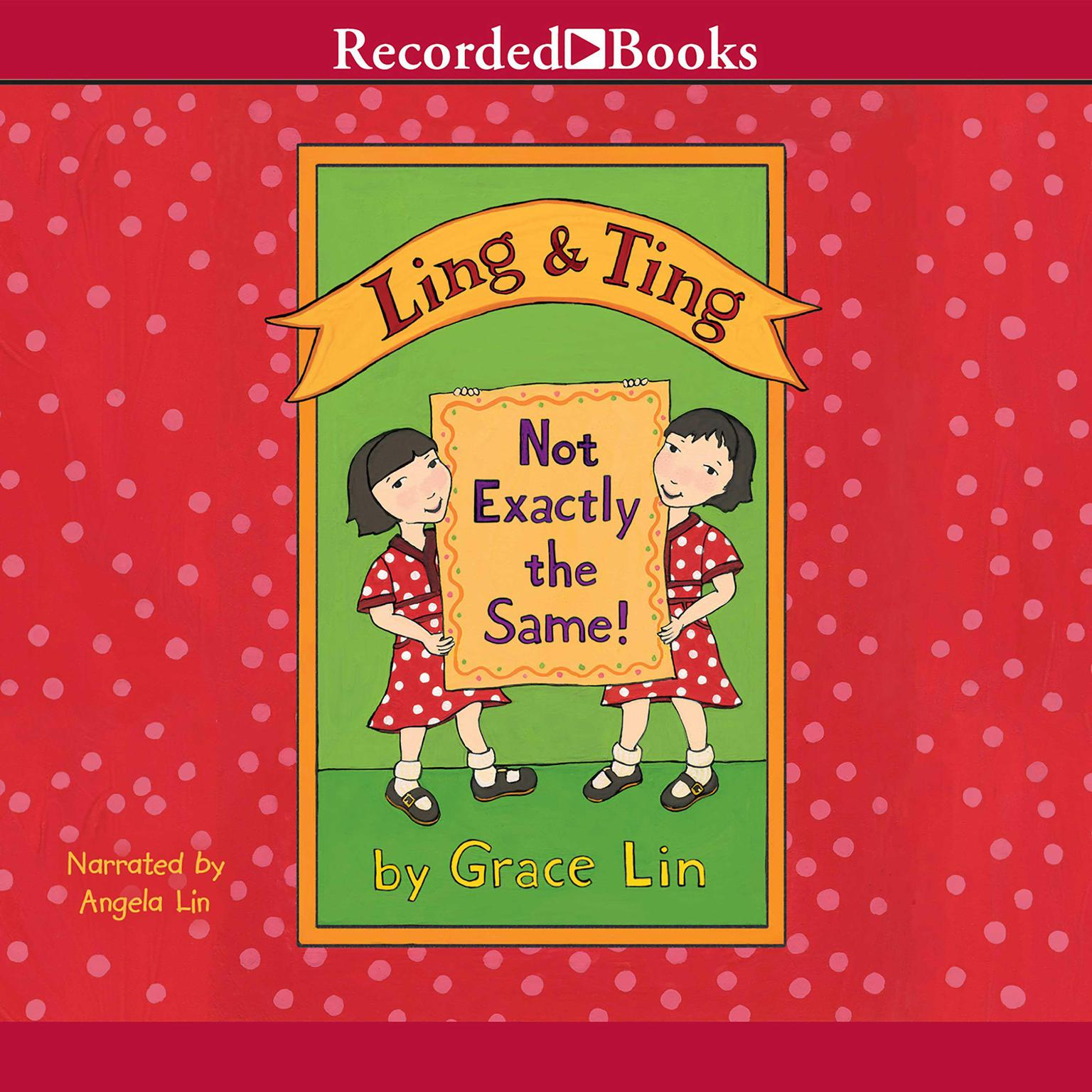 Printable Ling & Ting: Not Exactly the Same Audiobook Cover Art