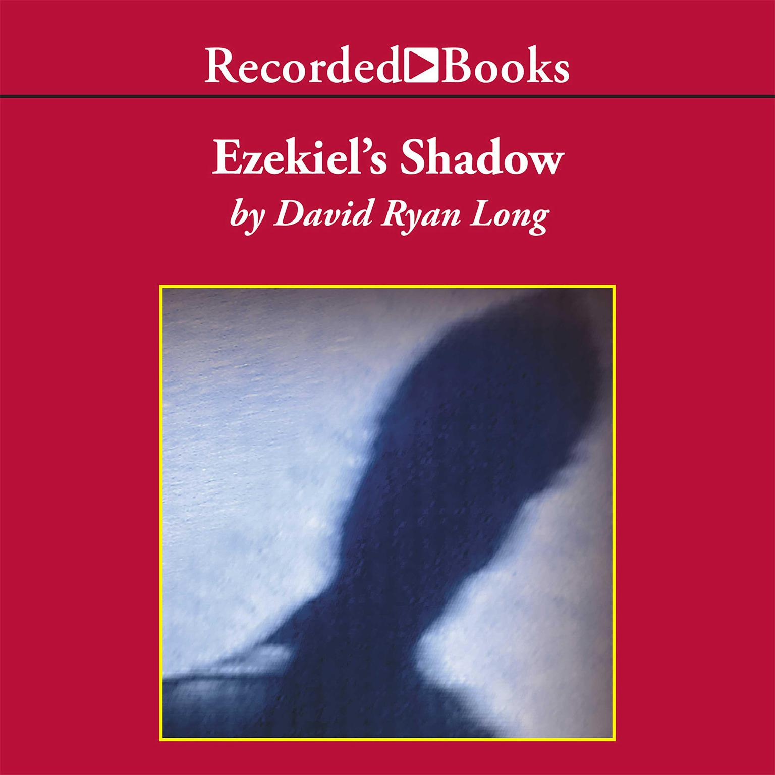 Printable Ezekiel's Shadow Audiobook Cover Art