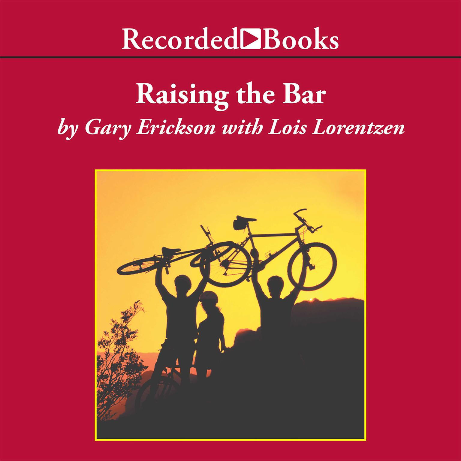 Printable Raising the Bar: Integrity and Passion in Life and Business, the Story of Clif Bar, Inc. Audiobook Cover Art