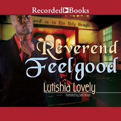 Reverend Feelgood Audiobook, by Lutishia Lovely