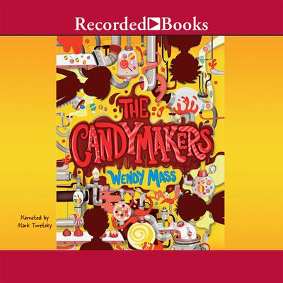 The Candymakers Audiobook, by