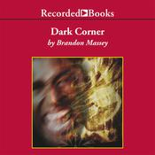 Dark Corner Audiobook, by Brandon Massey