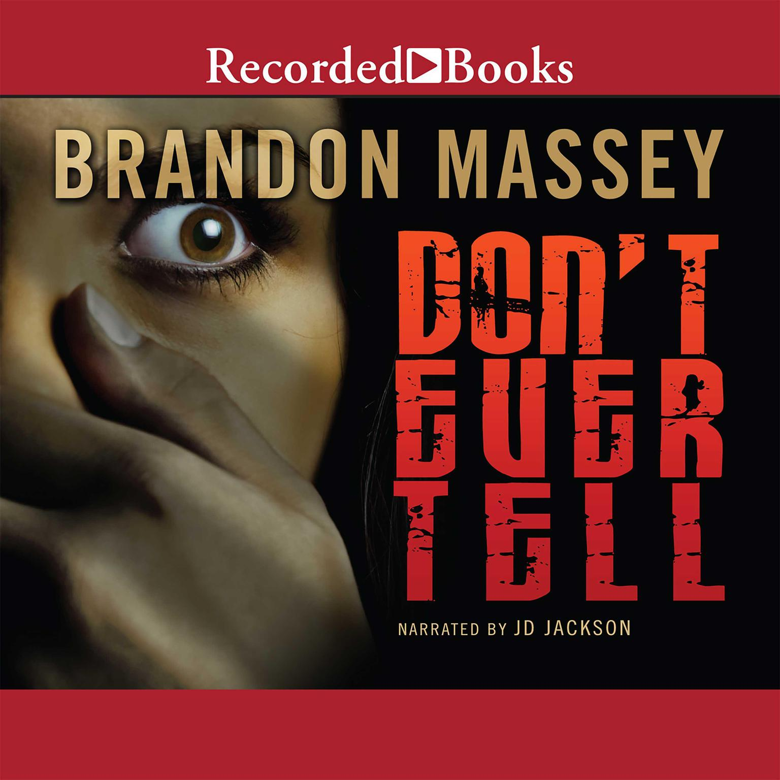 Printable Don't Ever Tell Audiobook Cover Art