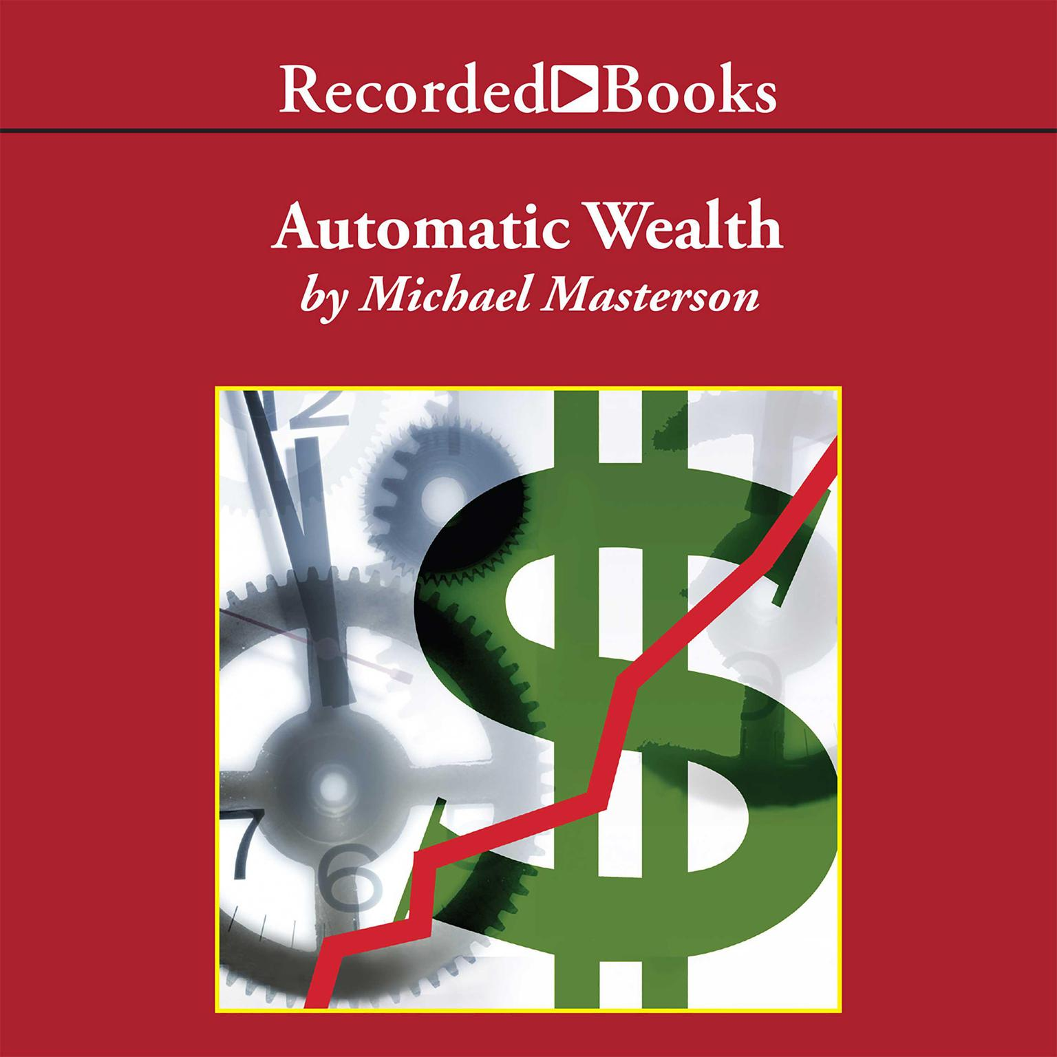 Printable Automatic Wealth: The Six Steps to Financial Independence Audiobook Cover Art