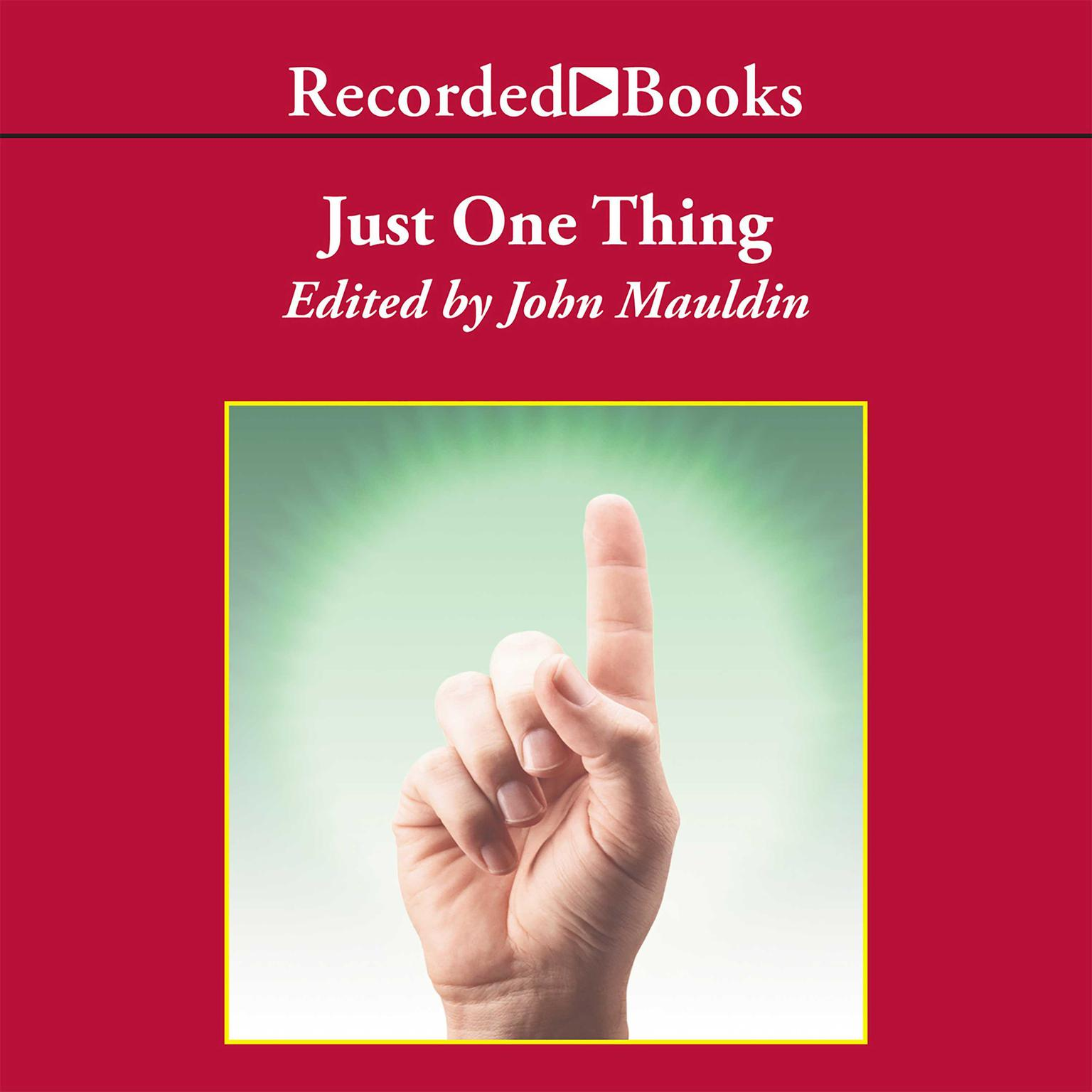 Printable Just One Thing: Twelve of the World's Best Investors Reveal the One Strategy You Can't Overlook Audiobook Cover Art