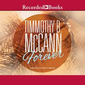 Forever Audiobook, by Timmothy McCann