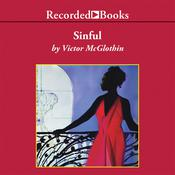 Sinful Audiobook, by Victor McGlothin
