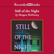 Still of the Night, by Meagan McKinney
