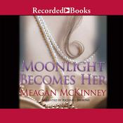 Moonlight Becomes Her, by Meagan McKinney