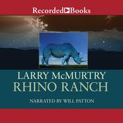 Rhino Ranch Audiobook, by Larry McMurtry