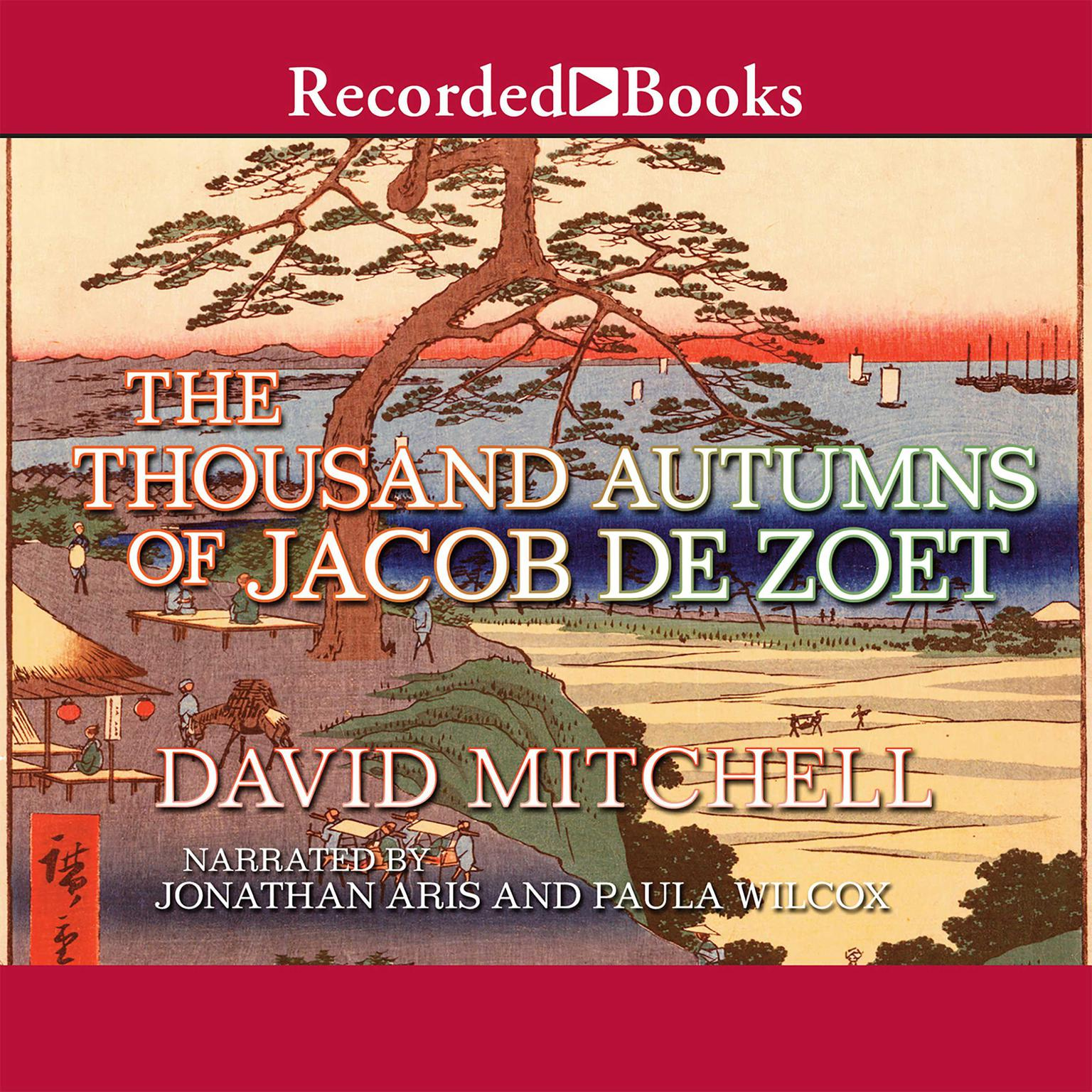 Printable The Thousand Autumns of Jacob de Zoet Audiobook Cover Art