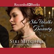 She Walks in Beauty Audiobook, by Siri Mitchell