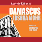 Damascus Audiobook, by Joshua Mohr